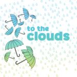 Arts on the Horizon presents To the Clouds + GIVEAWAY